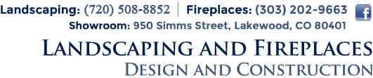 Denver Landscaping and Fireplace Design & Construction